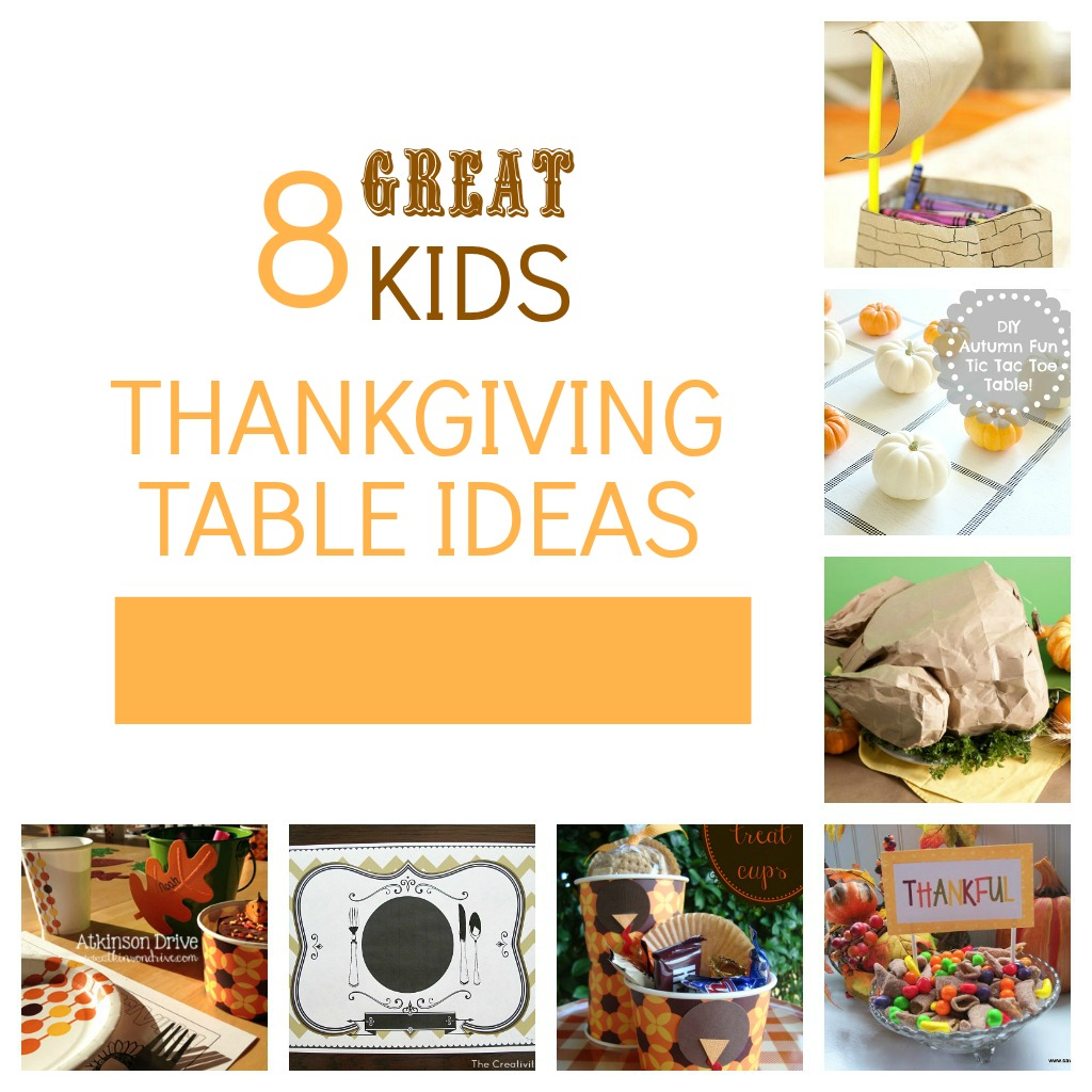 8 Last Minute Ideas for A Kids' Thanksgiving Table