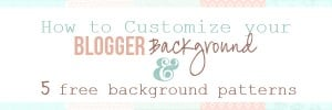 How to customize blogger background