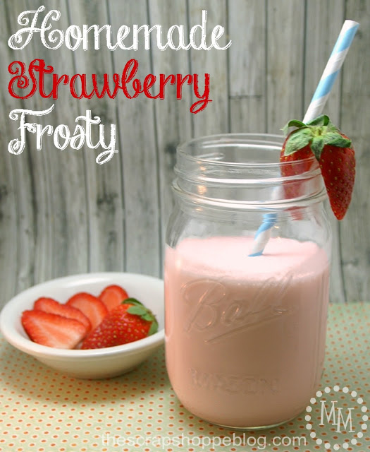 Homemade Strawberry Frosty The Scrap Shoppe