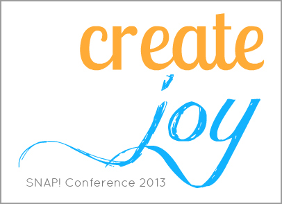 SNAP Conference create joy