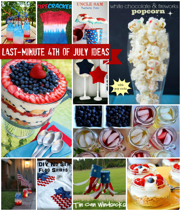 Last-Minute 4th of July Ideas