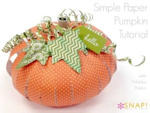 Paper Pumpkin Tutorial via Snap http://snapcreativity.com