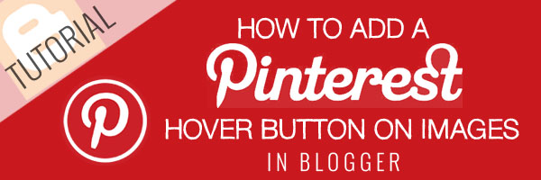Add Pinterest Hover Button in Blogger