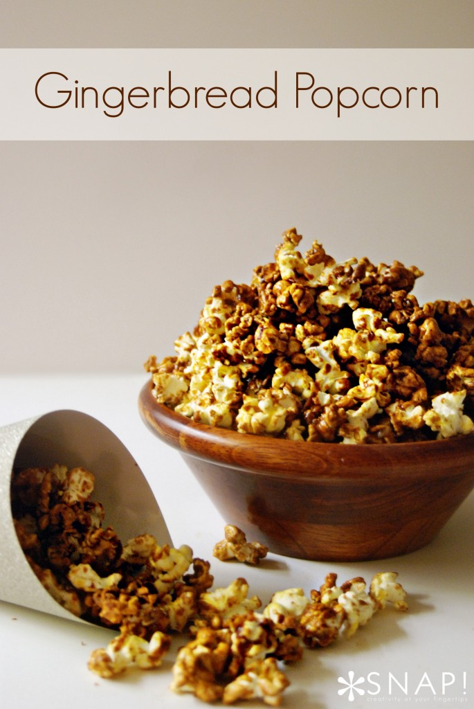 Gingerbread Popcorn Recipe via SNAP!