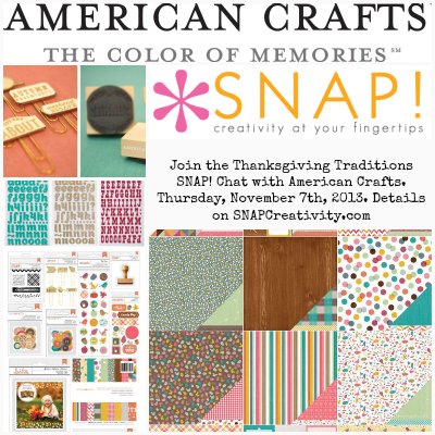 Thanksgiving Traditions SNAP! Chat with American Crafts