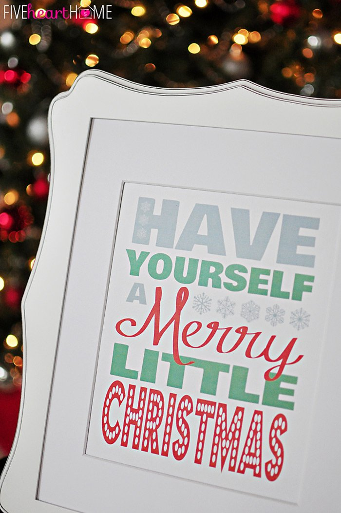 Have yourself a merry little christmas printable by five heart home vertzoom700px