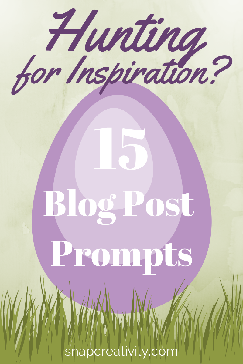 Hunting for Inspiration — 15 Blog Post Prompts