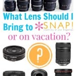 What lens should I bring to a blog conference or on vacation.jpg