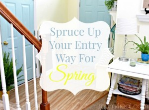 Spruce up your Entryway for Spring