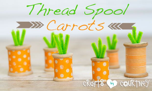 Thread Spool Carrots via Crafts by Courtney