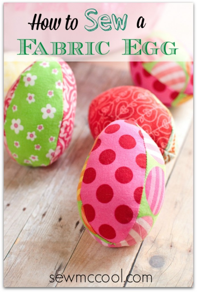 Free Fabric Egg Pattern via Sew McCool