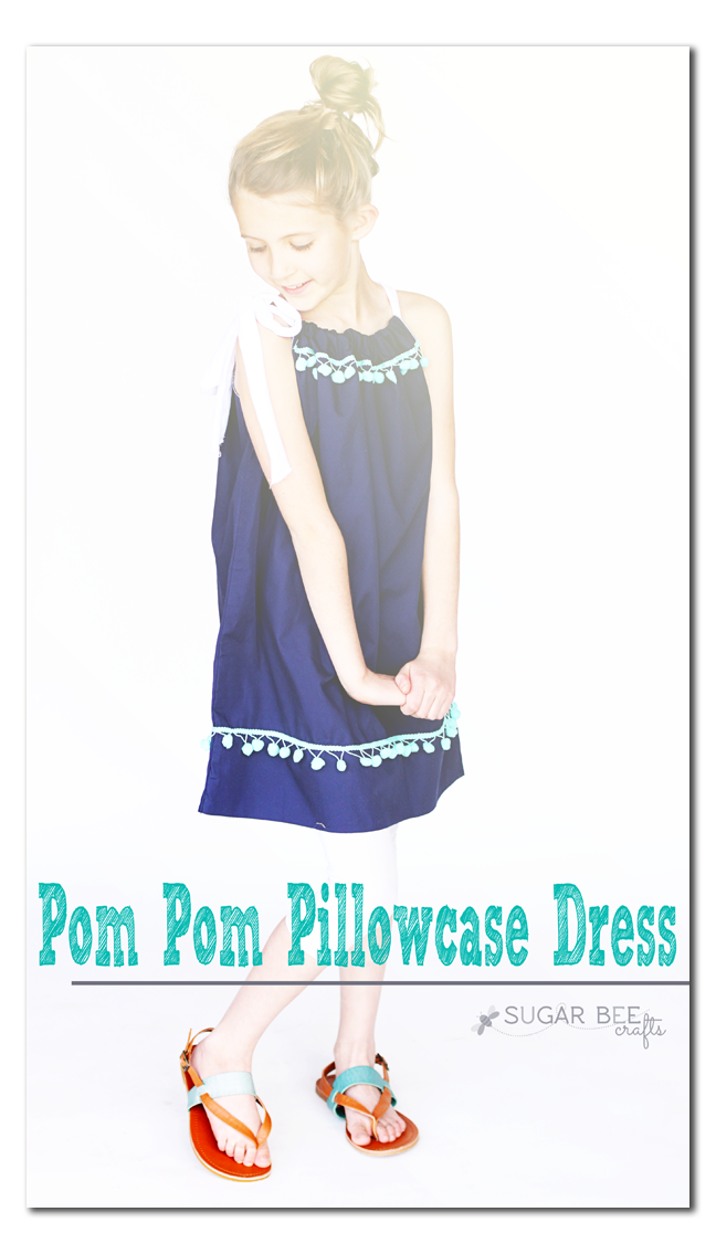 Learn how to make a Pom Pom Pillowcase Dress