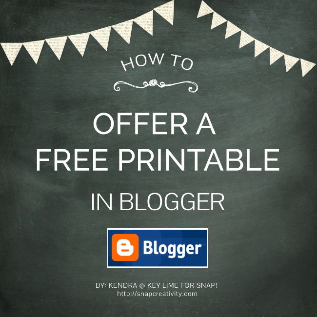 How to Offer A Free Printable in Blogger