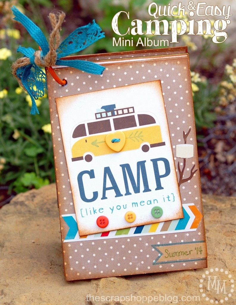 Quick & Easy Camping Mini Album
