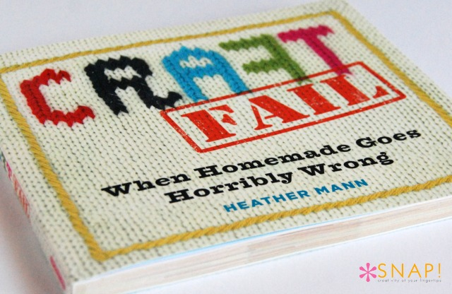 Book Review: Craft Fail by Heather Mann
