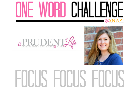 One Word Goal Challenge: A Prudent Life   Focus via @Snapconf
