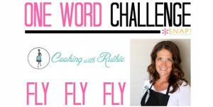 One Word Challenge: Cooking with Ruthie | Fly via @SnapConf