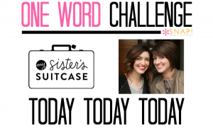 One Word Challenge: My Sister's Suitcase | Today via @Snapconf