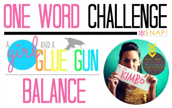 One Word Goal - A Girl and a Glue Gun