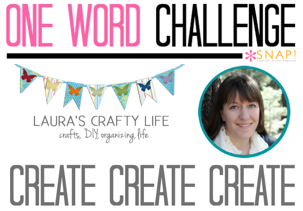 One Word Goal: Laura's Crafty Life
