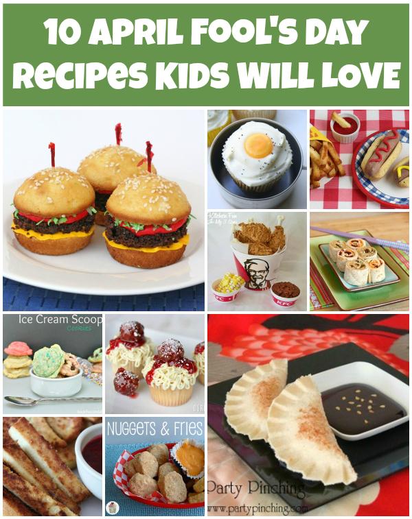 10 April Fools Recipes Kids Will Love via Snap Creativity
