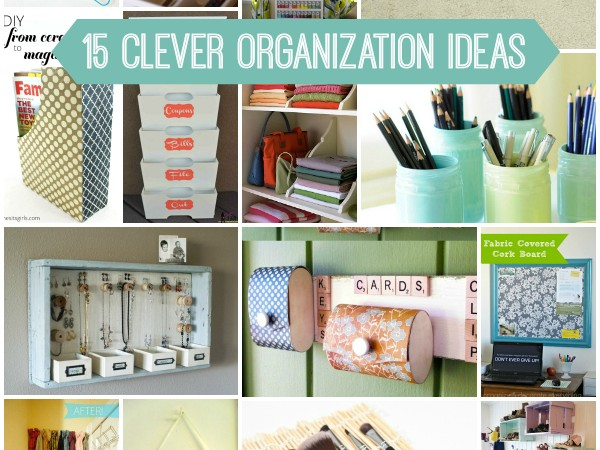 15 Clever Organization Ideas