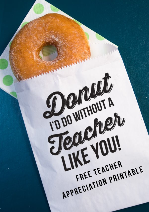 Donut printable teacher appreciation idea