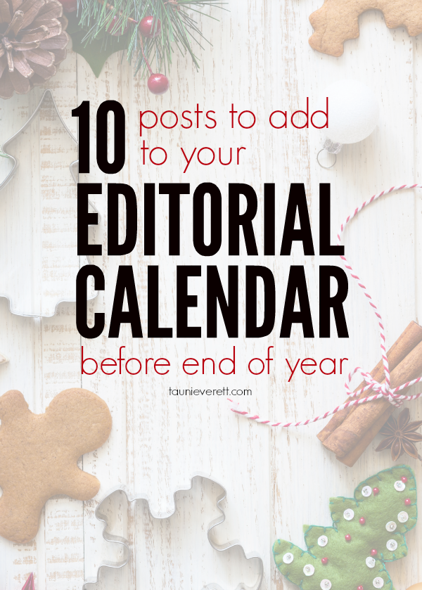 End Of Year Calendar : Posts to add your editorial calendar before end of