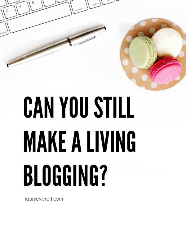 Can you still make a living as a blogger in 2016? The answer may surprise you.