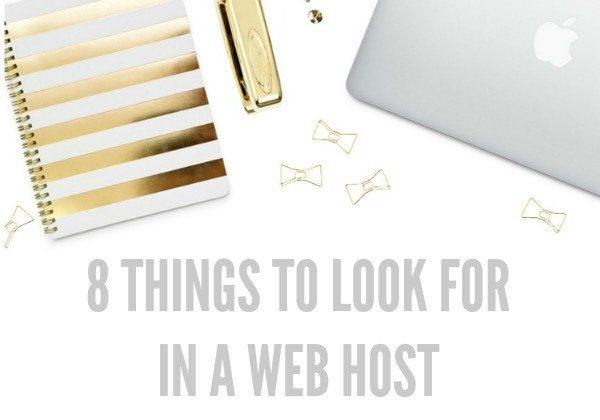 8 Things to Look for in a Good Web Host