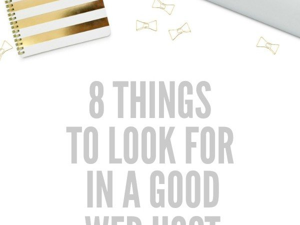 Eight Things to Look for in a Good Web Host