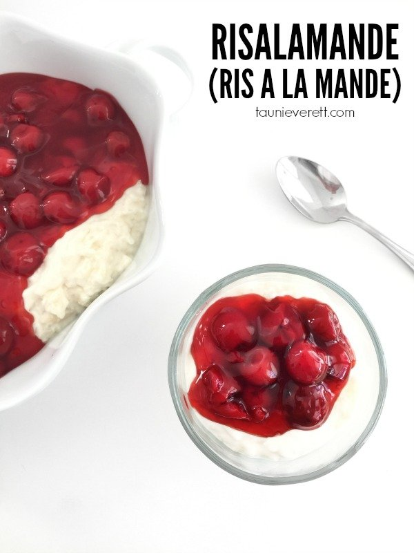 Risalamande (Ris a La Mande) - Traditional Danish Rice Pudding by Tauni Everett
