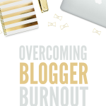 Overcoming Blogger Burnout