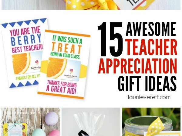 15 Awesome Teacher Appreciation Gift Ideas
