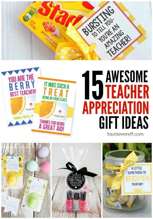 15 Awesome Teacher Appreciation ideas