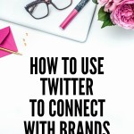 How to Connect with Brands on Twitter