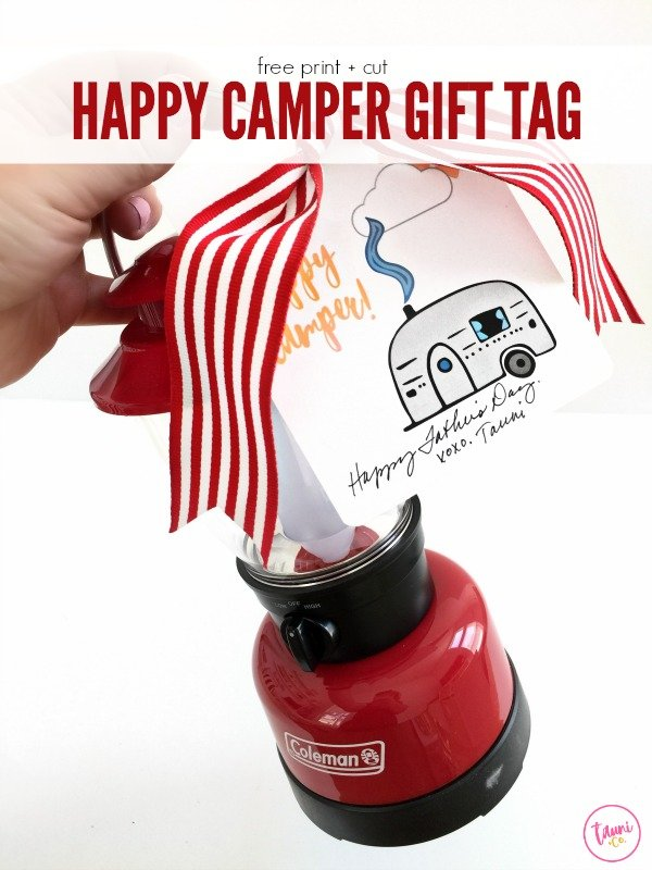 Free print +cut Father's Day camping gift tag. Great for Fathers, but could be used for anything.