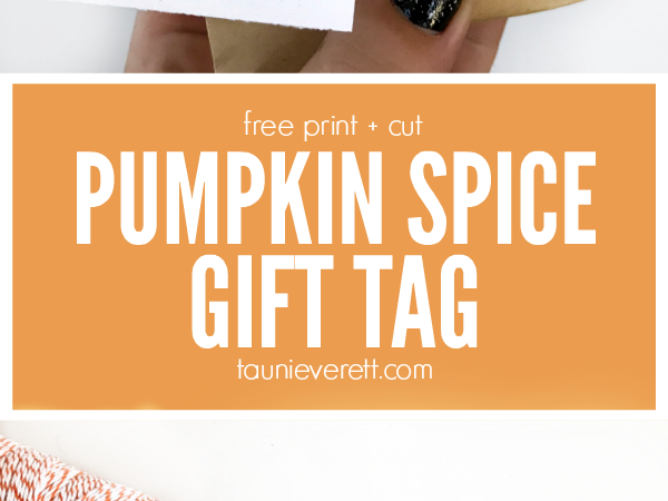 Pumpkin Spice and Everything Nice Gift Tag