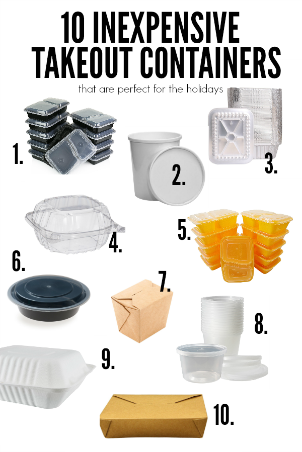 10 inexpensive takeout containers to have on hand during the holidays.