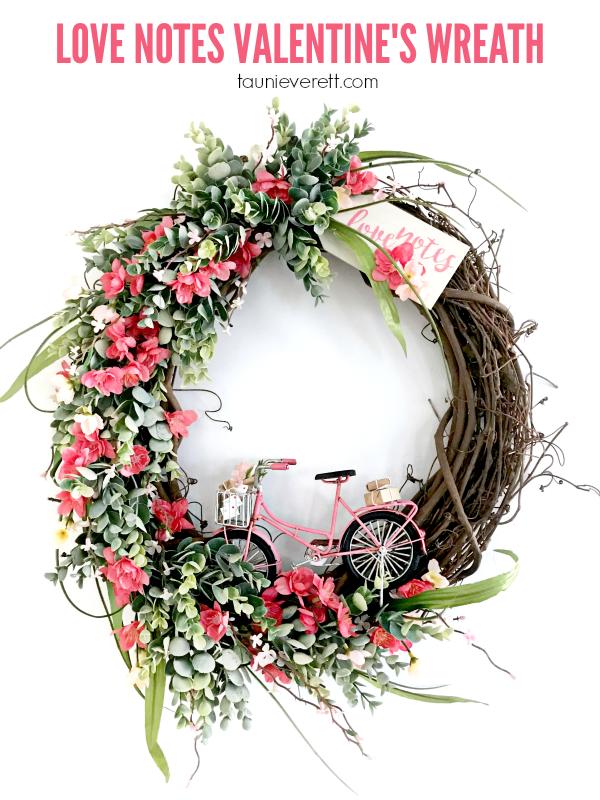 Love Notes Diy Valentine S Wreath Tauni Co