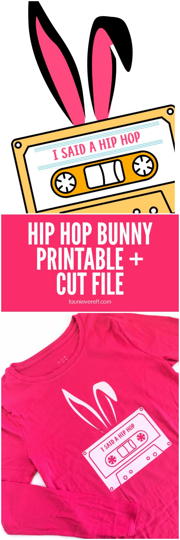 Easter Hip Hop Bunny Cut File and Printable #easterprintable #Easter #cricut #Silhouette