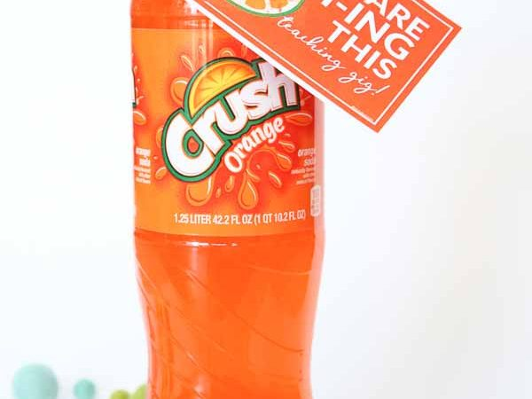 Teacher Appreciation Gift – Crush Soda Printable