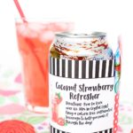 Coconut Strawberry Refresher Kit – Teacher Appreciation