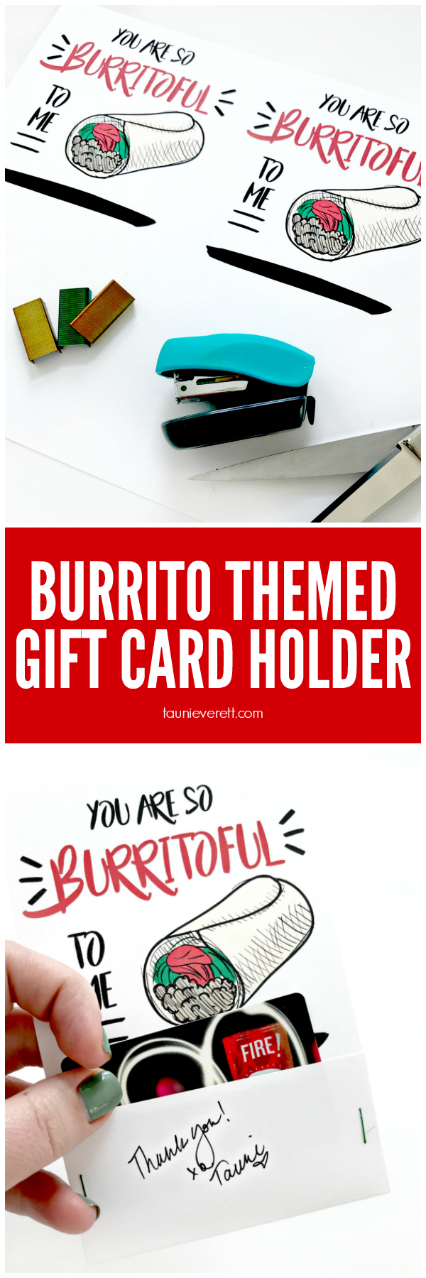 """You Are Burritoful to Me"" Gift Card Holder (Free Printable) by Tauni Everett"