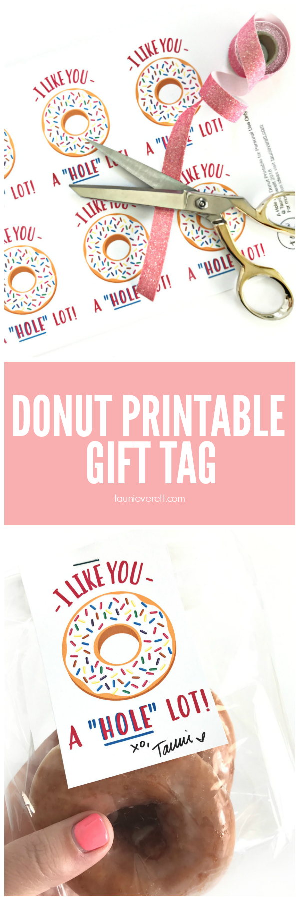 """A Hole Lot"" Donut Printable Gift Tag for Valentines Day by Tauni Everett"