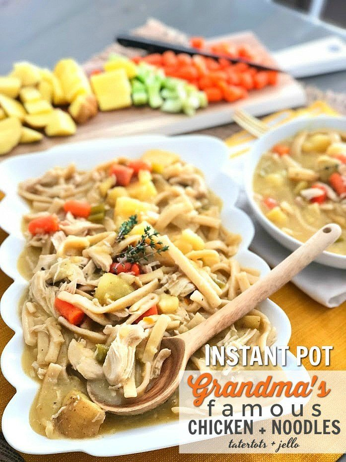 Grandmas famous chicken and noodles in the instant pot