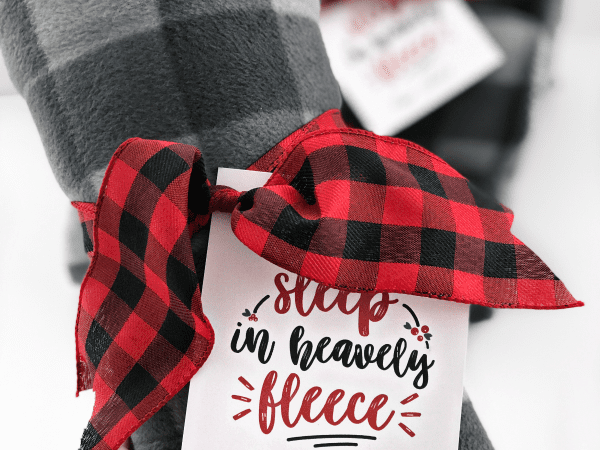 Fleece Blanket Christmas Gift Idea + Printable Gift Tag