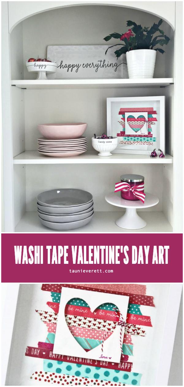 DIY washi tape Valentine's Day decor #washitape #valentinesday #valentineart