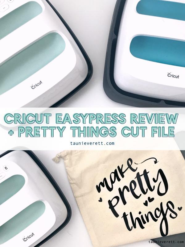 Cricut easypress review © tauni everett 2 600