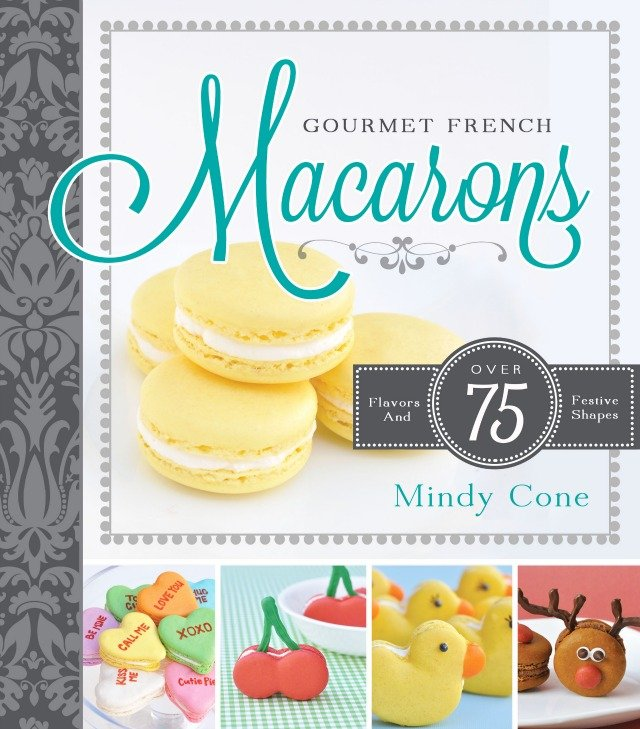 Gourmet French Macaroons by Mindy Cone